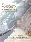 Excursions in Modern Mathematics with Mini-Excursions, Tannenbaum, Peter, 0132319136