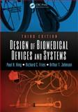 Design of Biomedical Devices and Systems, Third Edition 3rd Edition