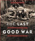 The Last Good War, J. L. Granatstein, 1550549138
