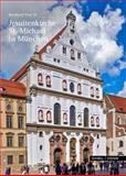 Die St. Michaelskirche in Munchen : Gottesbild und Weltordnung, Paal, Bernhard, 3795429137