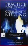 Practice Development in Community Nursing : Principles and Processes, Bryar, Rosamund and Griffiths, Jane M., 0340759135