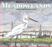 Meadowlands, Thomas F. Yezerski, 0374349134