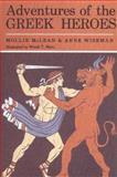 The Adventures of Greek Heroes, Mollie McLean and Anne M. Wiseman, 0395069130