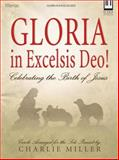 Gloria in Excelsis Deo!, Charlie Miller, 083417913X