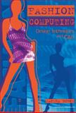 Fashion Computing : Design Techniques and CAD, Burke, Sandra, 0958239134
