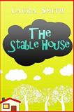The Stable House, Laura Smith, 1493669133