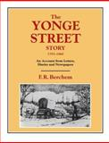 The Yonge Street Story, 1793-1860, F.R. Berchem, 1896219136