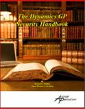 The Dynamics GP Security Handbook, Whaley, Richard, 1931479135