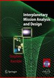 Interplanetary Mission Analysis and Design, Kemble, Stephen, 3540299130