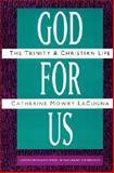 God for Us, Catherine M. LaCugna, 0060649135