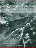 Field and Laboratory Exercises in Environmental Science, Enger, Eldon and Smith, Bradley F., 0072909137