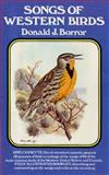 Songs of Western Birds, Donald J. Borror, 0486999130