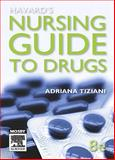 Havard's Nursing Guide to Drugs, Tiziani, Adriana, 072953913X