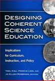 Designing Coherent Science Education : Implications for Curriculum, Instruction, and Policy from Social Networking to Friends, Yael Kali, 0807749133