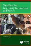 Nutrition for Veterinary Technicians and Nurses, Wortinger, Ann, 0813829135