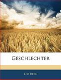 Geschlechter, Leo Berg, 114172913X