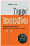 Target Acquisition in Communication Electronic Warfare Systems, Poisel, Richard, 1580539130