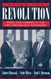 After the Revolution : PACs, Lobbies, and the Republican Congress, Biersack, Robert and Herrnson, Paul S., 0205269133