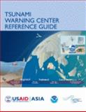 Tsunami Warning Center Reference Guide, , 0974299138