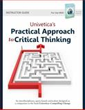 Univetica's Practical Approach to Critical Thinking : Instructor Guide, Ghafourifar, Mehdi, 0982599137