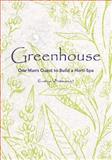 Greenhouse, Evelyn Alemanni, 149531913X