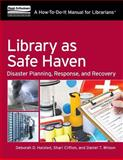 Library As Safe Haven, Deborah D. Halsted and Shari Clifton, 1555709133