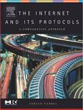 The Internet and Its Protocols : A Comparative Approach, Farrel, Adrian, 155860913X