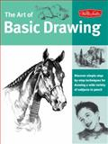 Art of Basic Drawing, Creative Team at Walter Foster Publishing Staff, 1560109130