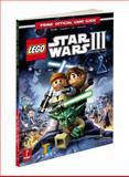 Lego Star Wars III, Prima Games Staff and Stephen Stratton, 0307469131