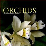 Orchids : An Intimate Portrait of Beauty, Gotkin, Jerry, 0981979130