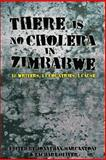 There Is No Cholera in Zimbabwe, Jonathan Marcantoni, 0989519139