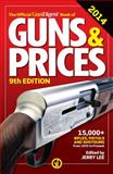 The Official Gun Digest Book of Guns and Prices 2014, , 1440239134