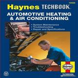 Automotive Heating and Air Conditioning, Haynes Manuals Editors, 1563929139