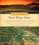 Oz Clarke's New Wine Atlas, Oz Clarke, 0151009139
