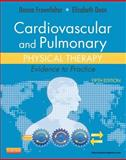 Cardiovascular and Pulmonary Physical Therapy : Evidence to Practice, Frownfelter, Donna and Dean, Elizabeth, 0323059139