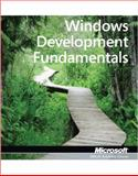 Windows Developer Fundamentals, Microsoft Official Academic Course Staff, 0470889136