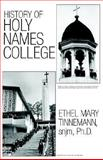 History of Holy Names College, Evanosky, Dennis, 1401099130
