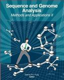 Sequence and Genome Analysis: Methods and Applications II, Gabriel P. C. Fung, 1463789130