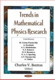 Trends in Mathematical Physics Research, Benton, Charles V., 1590339134