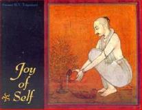 Joy of Self, B. V. Tripurari, 1886069131