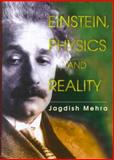 Einstein, Physics and Reality 9789810239138