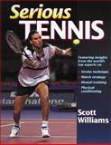 Serious Tennis, Scott P. Williams and Randy Petersen, 0880119136