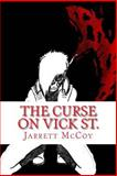 The Curse on Vick St, Jarrett McCoy, 1499589131