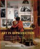 Art in Reproduction : Nineteenth-Century Prints after Lawrence Alma-Tadema, Jozef Israels and Ary Scheffer, Verhoogt, Robert, 9053569138