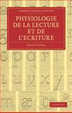 Physiologie de la Lecture et de L'Écriture 9781108009140