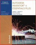 Autodesk Inventor 11 Essentials Plus, Banach, Daniel T. and Jones, Travis J., 141804914X