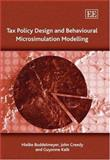 Tax Policy Design and Behavioural Microsimulation Modelling, Buddelmeyer, Hielke and Kalb, Guyonne, 1845429141