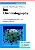 Ion Chromatography, James S. Fritz and Douglas T. Gjerde, 3527299149