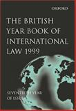 The British Year Book of International Law 1999, , 0198299141