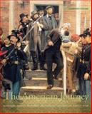 The American Journey : Update Edition, Combined Volume, Goldfield, David and Abbott, Carl E., 0205739148